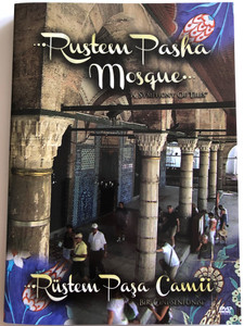 "Rustem Pasha Mosque "" A Symphony of Tiles"" DVD Rustem Pasa Camii / Directed by Senol Demiröz / A Tour of the Mosque / ""Bir Cini Senfonisi"" (9786058799219)"