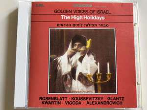 Golden Voices of Israel - The High Holidays / Rosenblatt, Koussevitzky, Glantz, Kwartin, Vigoda, Alexandrovich / Hungaroton Audio CD 1992 / HCDL 31473 (HCD31473)