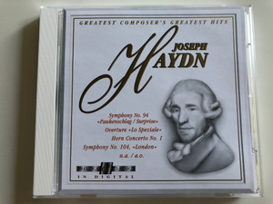 "Joseph Haydn - Greatest Composer's Greatest Hits / Symphony No. 94 "" Paukenschlag / Surprise"", Overture ""Lo Speziale"" Horn Concerto No. 1, Symphony No. 104 "" London / Audio CD 1994 / Prestige Classics 1919.2022-2 (7619929142727)"