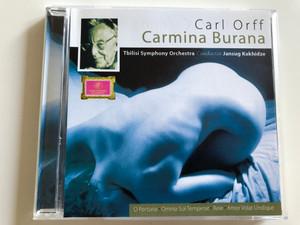 Carl Orff - Carmina Burana / Tbilisi Symphony Orchestra / Conductor Jansug Kakhidze / O Fortuna, Omnia Sol Temperat, Reie, Amor Volat Undique / Audio CD 2005 (4260043125504)