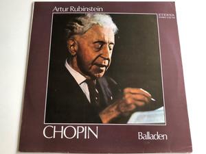 Artur Rubinstein - Chopin / Balladen / Made In German Democratic Republic / ETERNA LP STEREO / 8 26 740