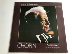 Artur Rubinstein - Chopin / Mazurken Op. 56, 59, 63, 67, 68 U. Posth. / Fryderyk Chopin / ETERNA LP STEREO / 8 26 821