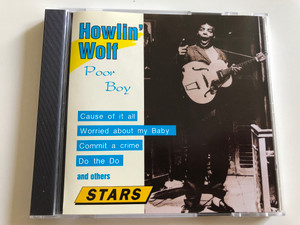 Howlin' Wolf - Poor Boy / Cause of it all, Worried about my Baby, Commit a crime, Do the Do and other / Audio CD 1994 / PILZ CD, Stereo FM 8359-2 (036244835924)