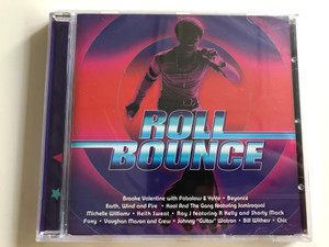 Roll Bounce - Beyoncé, Earth, Wind and Fire, Kool and the Gang ft. Jamiroquai, R Kelly, Bill Withers / Audio CD 2005 (828767617824)