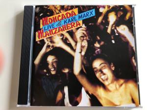Moncada Manzanera - Live at the Karl Marx theatre, Havana / Audio CD 1992 / Grupo Moncada and Phil Manzanera / bellaphon (4003099884021)