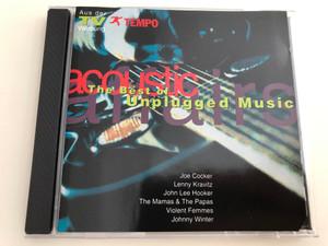 The Best of Unplugged Music / Joe Cocker, Lenny Kravitz, John Lee Hooker, The Mamas & The Papas, Violent Femmes, Johnny Winter / Edelton EDL 2629-2 / Audio CD 1993 (4009880262924)
