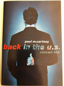 Paul McCartney - Back in the U.S / Concert film DVD 2002 / Directed by Mark Seliger / Paul McCartney's a rock' n' road movie (724347799099)