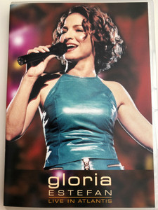 Gloria Estefan - Live in Atlantis DVD 2002 / Biography, Complete Discography / Directed by Marty Callner / Conga, Get on Your Feet, Mi Tierra / SMV 50242 9 (5099705024294)