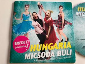 Hungaria - Micsoda Buli / Eredeti felvételek! / A Hungária Együttes tíz nagy slágere / Audio CD 2013 / Hungaroton HCD 71277 (5991817127729)