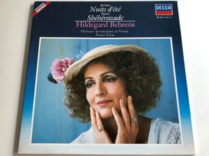 Berlioz – Nuits d'été / Ravel - Shéhérazade / Hildegard Behrens / Orchestre Symphonique de Vienne / Francis Travis / DECCA LP STEREO / 411 895 - 1