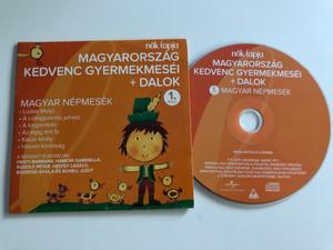 Magyarország kedvenc gyermekmeséi + dalok 1. rész / The Favorite Children's Tales of Hungary + Songs 1. / Audio CD 2011 / Hungarian Folk Tales (602527818986)