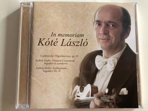 In memoriam Kóté László / Csajkovszkij: Hegedűverseny, op. 35 / Székely Endre: Fantasia Concertante hegedűre és zenekarra / Székely Endre: Szólószonáta hegedűre No. II. / Audio CD 2014 / Fidelio FID CD 012 (5999883909195)