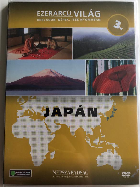 Ezerarcú Világ Vol. 3- Japán - Japan / DVD 2009 / Országok, Népek, Ízek nyomában 20 x DVD SET 2009 / Népszabadság - Premier Media / Pilot Film / Documentary Series about our world (5998282109274)
