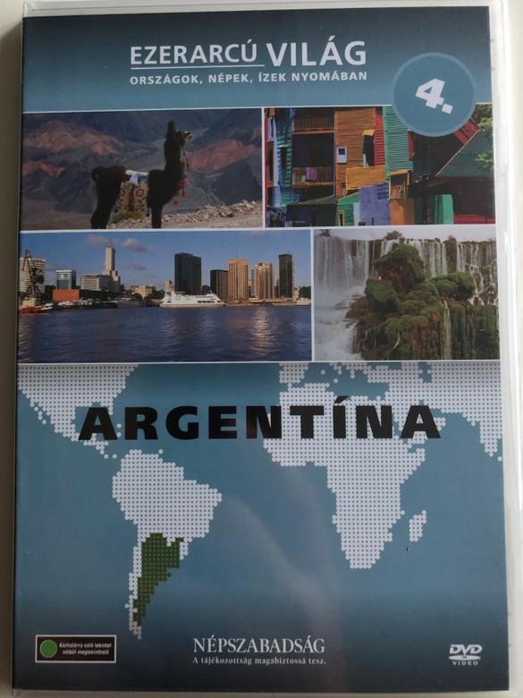 Ezerarcú Világ Vol. 4- Argentina / DVD 2009 / Országok, Népek, Ízek nyomában 20 x DVD SET 2009 / Népszabadság - Premier Media / Pilot Film / Documentary Series about our world (5998282109281)