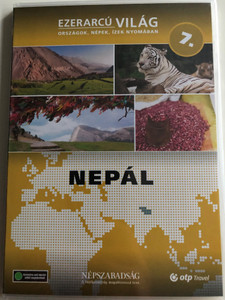 Ezerarcú Világ Vol. 7- Nepal / DVD 2009 / Országok, Népek, Ízek nyomában 20 x DVD SET 2009 / Népszabadság - Premier Media / Pilot Film / Documentary Series about our world (5998282109311)
