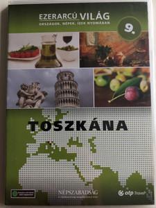 Ezerarcú Világ Vol. 9- Toscana / DVD 2009 / Országok, Népek, Ízek nyomában 20 x DVD SET 2009 / Népszabadság - Premier Media / Pilot Film / Documentary Series about our world (5998282109335)
