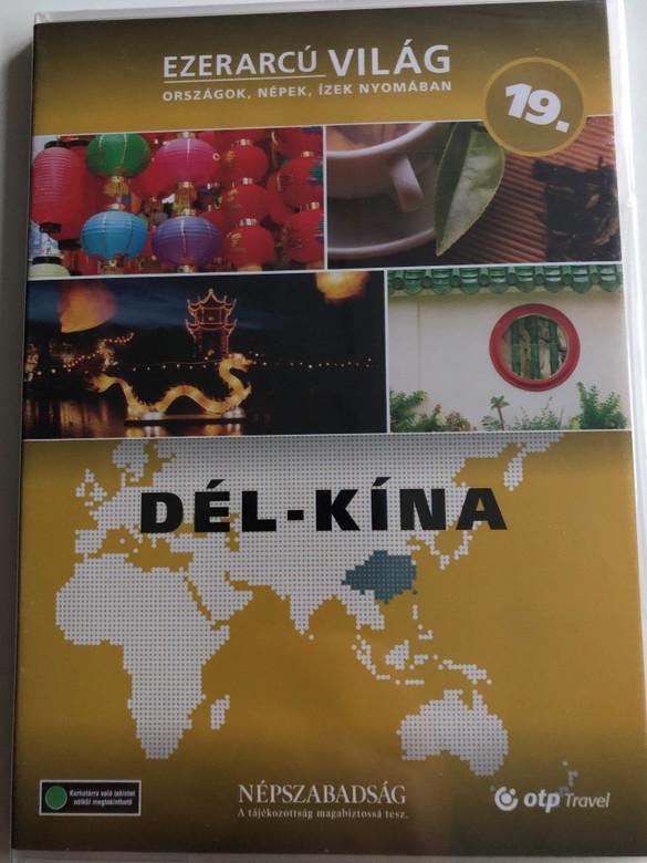 Ezerarcú Világ Vol. 19 Dél Kína - South China / DVD 2009 / Országok, Népek, Ízek nyomában 20 x DVD SET 2009 / Népszabadság - Premier Media / Pilot Film / Documentary Series about our world (5998282109472)