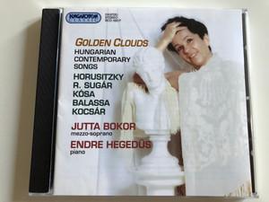 Golden Clouds - Hungarian Contemporary Songs / Horusitzky, R. Sugár, Kósa, Balassa, Kocsár / Jutta Bokor mezzo-soprano, Endre Hegedűs, piano / Hungaroton Classic Audio CD 2000 / HCD 32017 (5991813201720)