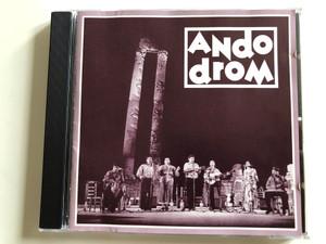 Andodrom - Kaj Phirel o Del / Art Director: Jenő Zsigó / Hungarian Gypsy music / AD 01 BP95 (AD 01 BP95)
