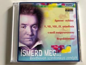 Ismerd meg... Beethoven szimfonikus zenéjét / Egmont - nyitány, V., VII, VIII., IX. szimfónia, c-moll zongoraverseny, Hegedűverseny / Hungaroton Classic Audio CD 2001 / HCD 32048 (5991813204820)
