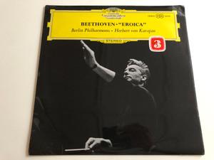 Beethoven - ''Eroica'' / Berlin Philharmonic / Conducted: Herbert von Karajan / Deutsche Grammophon LP STEREO / 138 802 SLPM