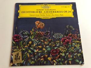 Robert Schumann - Dichterliebe, Liederkreis Op. 24 / Dietrich Fischer - Dieskau, Bariton / Jörg Demus / Deutsche Grammophon LP STEREO / 139 109 SLPM