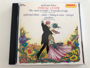 Ferenc Lehár - Gold and Silver / The Land of Smiles excerpts / Gold and Silver - waltz, Arany és ezüst-keringő Giuditta excerpts / Hungaroton Classic Audio CD 1995 / HCD 16809 (5991811680923)
