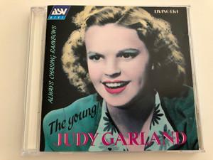 The young Judy Garland - Always Chasing Rainbows / Audio CD 1992 / Living Era - Original Mono Recordings from 1936-1941 / CD AJA 5093 (743625509328)