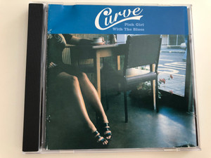 Curve - Pink Girl With the Blues / Audio CD 1996 / Fatlip Productions / LIPCD 001 (5020667950154)