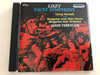 Ferenc Liszt - Faust Symphony / Three portraits after Goethe / for orchestra, tenor solo and male chorus / György Korondy tenor / Hungarian Army Male Chorus / Hungarian State Orchestra, Sándor Margittay organ / Conducted by János Ferencsik / Hungaroton Classic Audio CD 1995 / HCD 12022/ (5991811202224)
