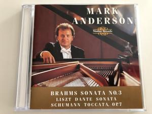 Mark Anderson - Brahms Sonata No. 3 / Liszt Dante Sonata, Schumann Toccata, Op. 7 / Nimbus Records Audio CD 1995 / NI5422 (083603542221)