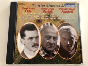 Varietas Delectat 2. / József Attila - Óda, Illyés Gyula - Bartók, Pilinszky János - Apokrif / Hungaroton Classic Audio CD 1998 / HCD 14252 (5991811425227)