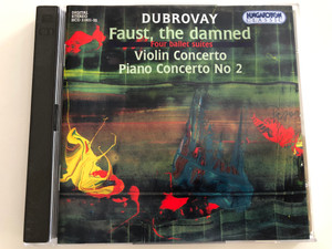 Dubrovay - Faust, the damned / Four ballet suites / Violin Concerto, Piano Concerto No. 2 / 2CD / Hungaroton Classic Audio CD 1995 / HCD 31831-32 (5991813183125)