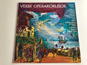 Verdi Operakórusok / Choruses From Operas / Magyar Rádió És Televízió Ének És Zenekara / Breitner Tamás / HUNGAROTON LP STEREO / SLPX 12098