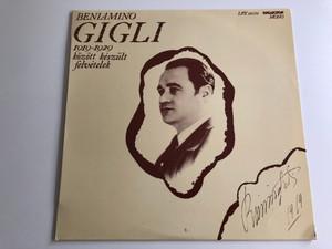 Beniamino Gigli - 1919 -1929 / Között Készült Felvételek / HUNGAROTON LP MONO / LPX 11682