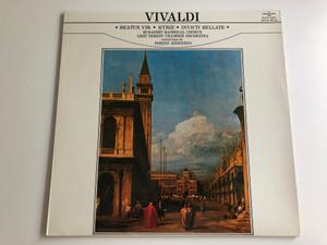 Vivaldi - Beatus Vir, Kyrie, Invicti Bellate / Conducted: Ferenc Szekeres / Budapest Madrigal Chorus / Liszt Ferenc Chamber Orchestra / HUNGAROTON LP STEREO - MONO / SLPX 11830