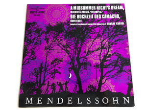 Mendelssohn - A Midsummer Night's Dream, Incidental Music / Excerpts / Die Hochzeit Des Camacho, Overture / Conducted: András Kórodi / Budapest Philharmonic Orchestra / HUNGAROTON LP STEREO - MONO / LPX 11482
