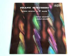 Franz Schubert - String Quintet In C Major / Tátrai Quartet, László Szilvásy / HUNGAROTON LP STEREO - MONO / LPX 11611