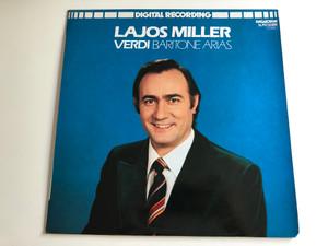 Lajos Miller, Verdi – Baritone Arias / Conducted: Ferenc Nagy / Digital Recording / HUNGAROTON LP STEREO / SLPD 12385