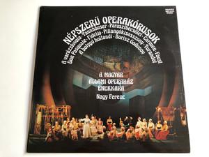 Népszerű Operakórusok / Conducted: Nagy Ferenc / Magyar Állami Operaház Énekkara / HUNGAROTON LP STEREO / SLPX 12348