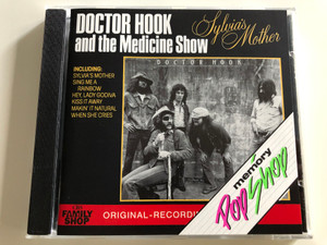 Doctor Hook and the Medicine Show - Sylvia's Mother, Sing me a rainbow, Hey, Lady Godiva - Original Recordings / Audio CD 1972 / CBS 4631602 CB 651 (5099746316020)