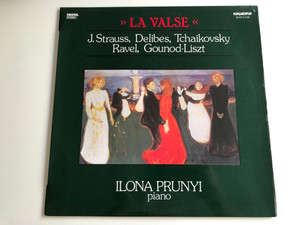La Valse - J. Strauss*, Delibes, Tchaikovsky, Ravel, Gounod - Liszt / Conducted: Ilona Prunyi / HUNGAROTON LP STEREO / SLPD 31435