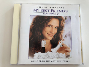 My Best Friend's Wedding - Julia Roberts / Music from the Motion Picture / Audio CD 1997 / Columbia WRK 488115 2 (5099748811523)