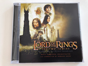 The Lord of the Rings - The Two Towers / Original Motion Picture Soundtrack / Music Composed, Orchestrated and Conducted by Howard Shore / Audio CD 2002 / Warner Music (093624837923)