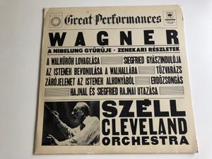 Wagner – A Nibelung Gyürüje, Zenekari Részletek / Conducted: Széll Gyorgy / Cleveland Orchestra / HUNGAROTON LP STEREO / SLPXL 12605