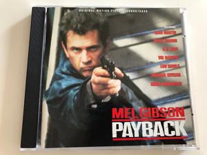 Mel Gibson - Payback / Original Motion Picture Soundtrack / Ft. Dean Martin, James Brown, B.B. King, Vic Damone / Audio CD 1999 / VSD-6003 (030206600322)