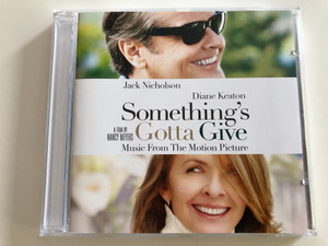 Something's Gotta Give - Jack Nicholson, Diane Keaton / Music From the Motion Picture / A Film by Nancy Meyers / Audio CD 2003 / Col 515035 2 (5099751503521)