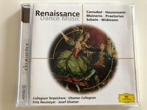 Renaissance Dance Music / Caroubel, Hausmann, Mainerio, Praetorius, Schein, Widmann / Collegium Terpsichore / Ulsamer Collegium / Fritz Neumeyer, Josef Ulsamer / Audio CD 2001 / 469 641-2 (028946964125)
