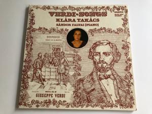 Verdi Songs / Klára Takács, Sándor Falvai / Giuseppe Verdi / HUNGAROTON LP STEREO / SLPX 12197