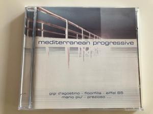 Mediterranean Progressive / Gigi D' Agostino, Floorfilla, Eiffel 65, Pario piu', Prezioso / Audio CD 2000 / ZYX 55194-2 (090204953127)